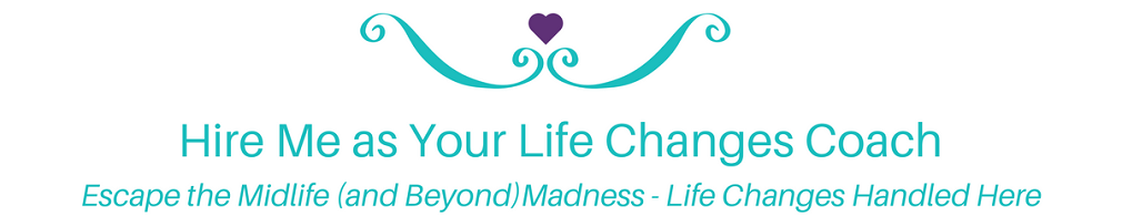 Escape the Life Changes Madness 9