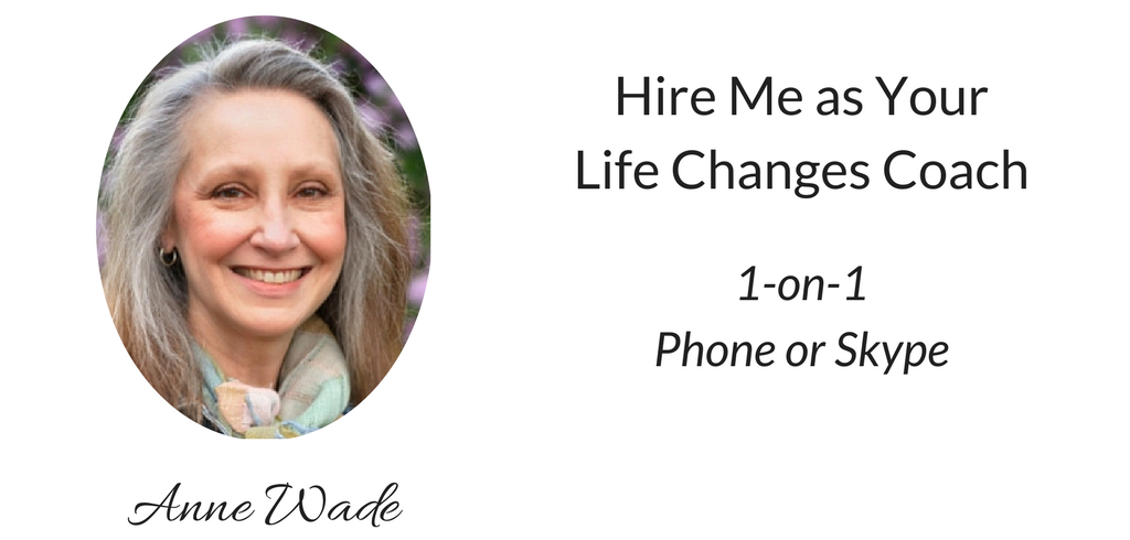 Life Changes Coach Anne Wade