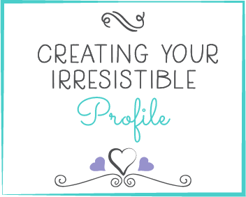 creating-your-irresistible-profile