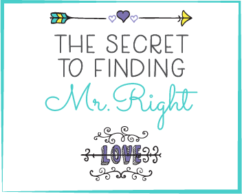the secret to finding mr right