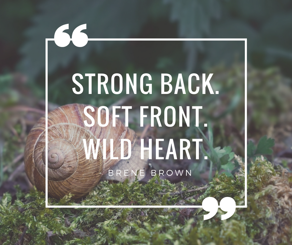 strong back.soft front.wild heart.
