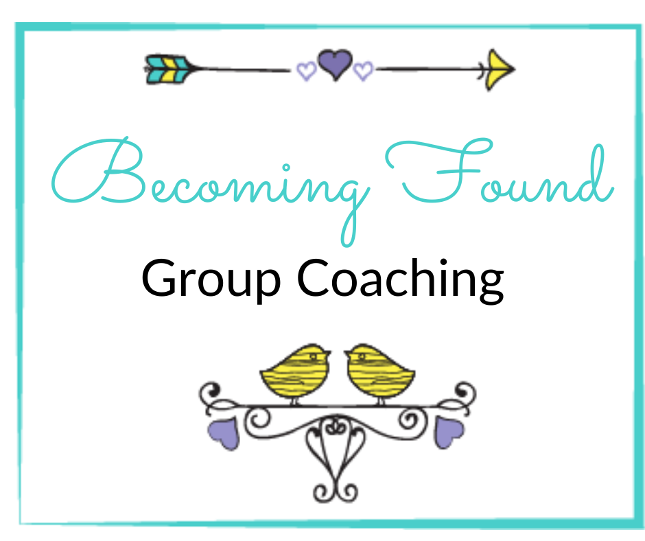 Becoming Found Group Coaching
